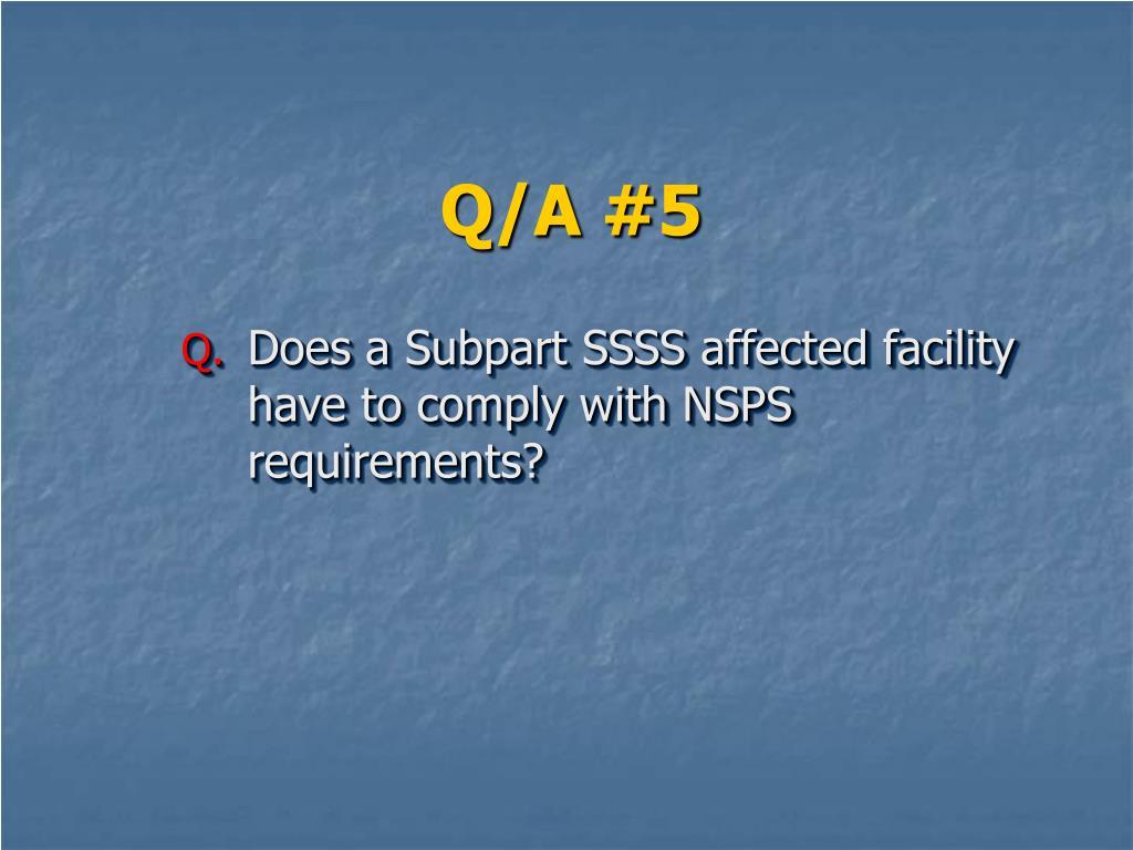 Q/A #5