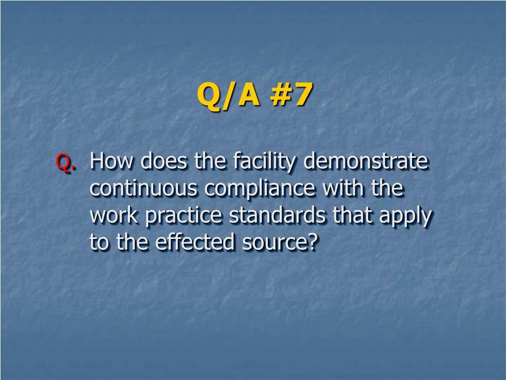 Q/A #7