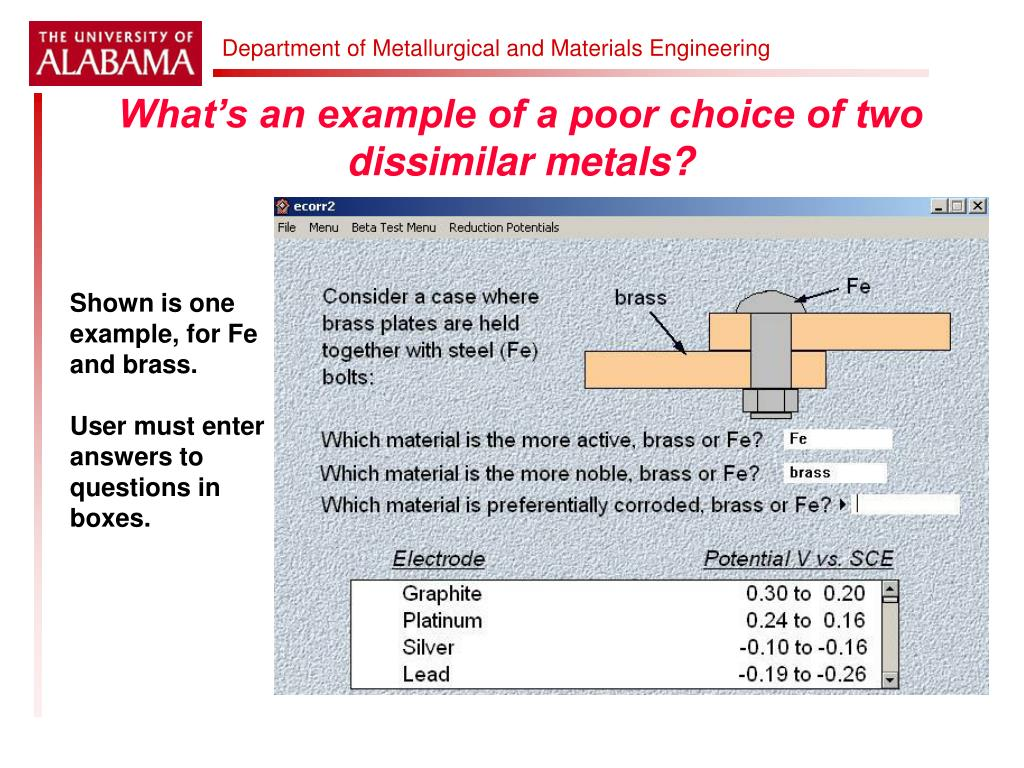 What's an example of a poor choice of two dissimilar metals?