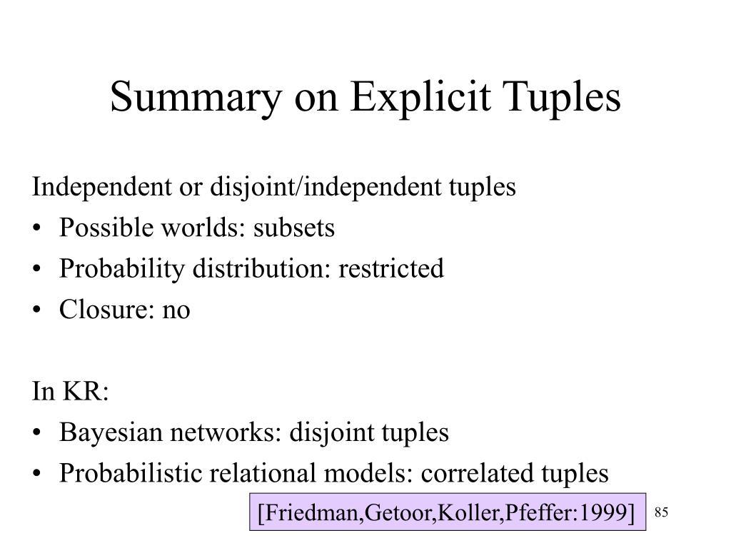 Summary on Explicit Tuples