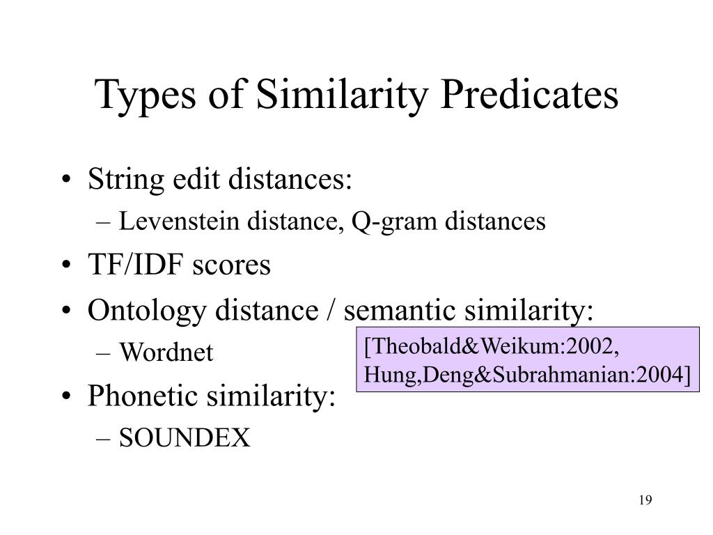 Types of Similarity Predicates