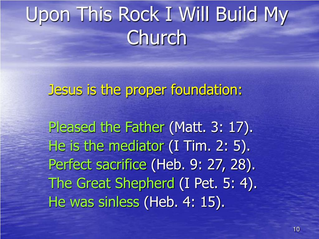 Upon This Rock I Will Build My Church