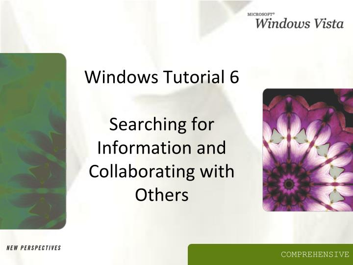 Windows tutorial 6 searching for information and collaborating with others