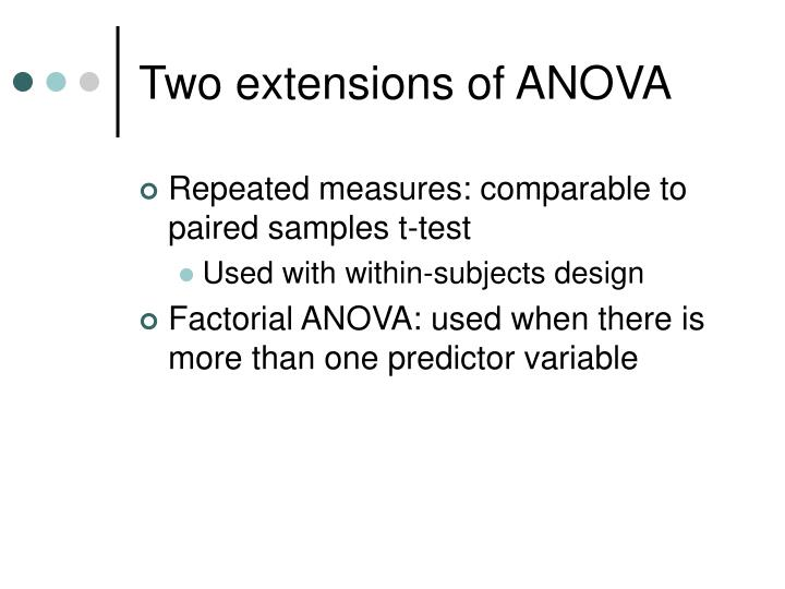 Two extensions of anova