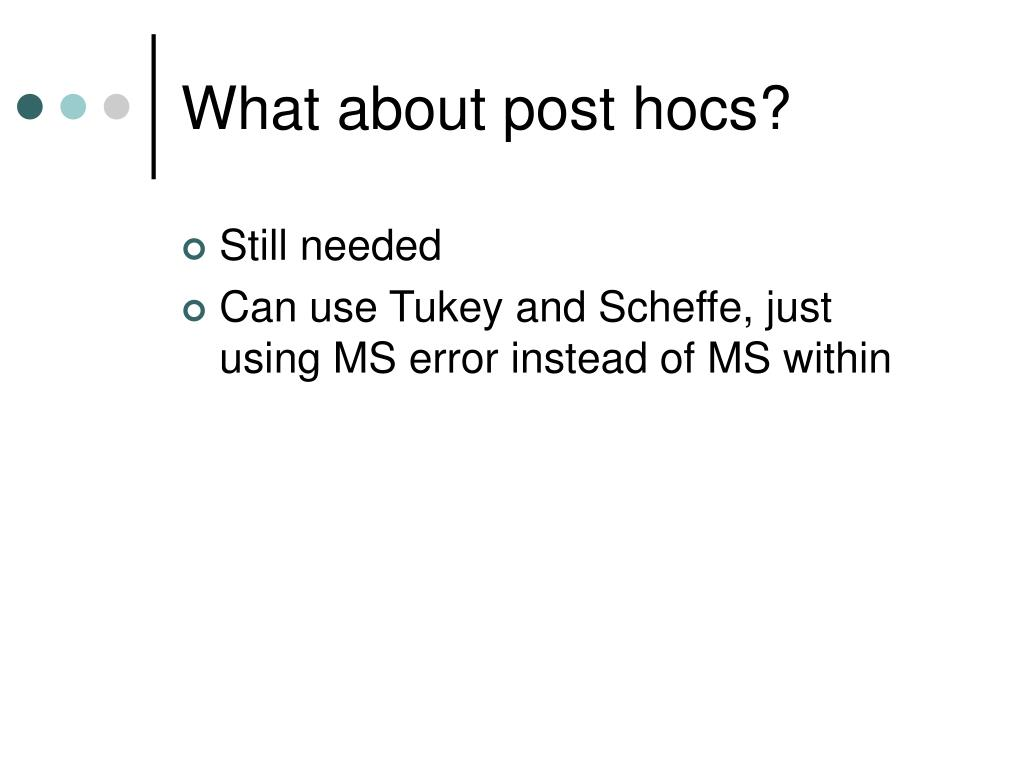 What about post hocs?