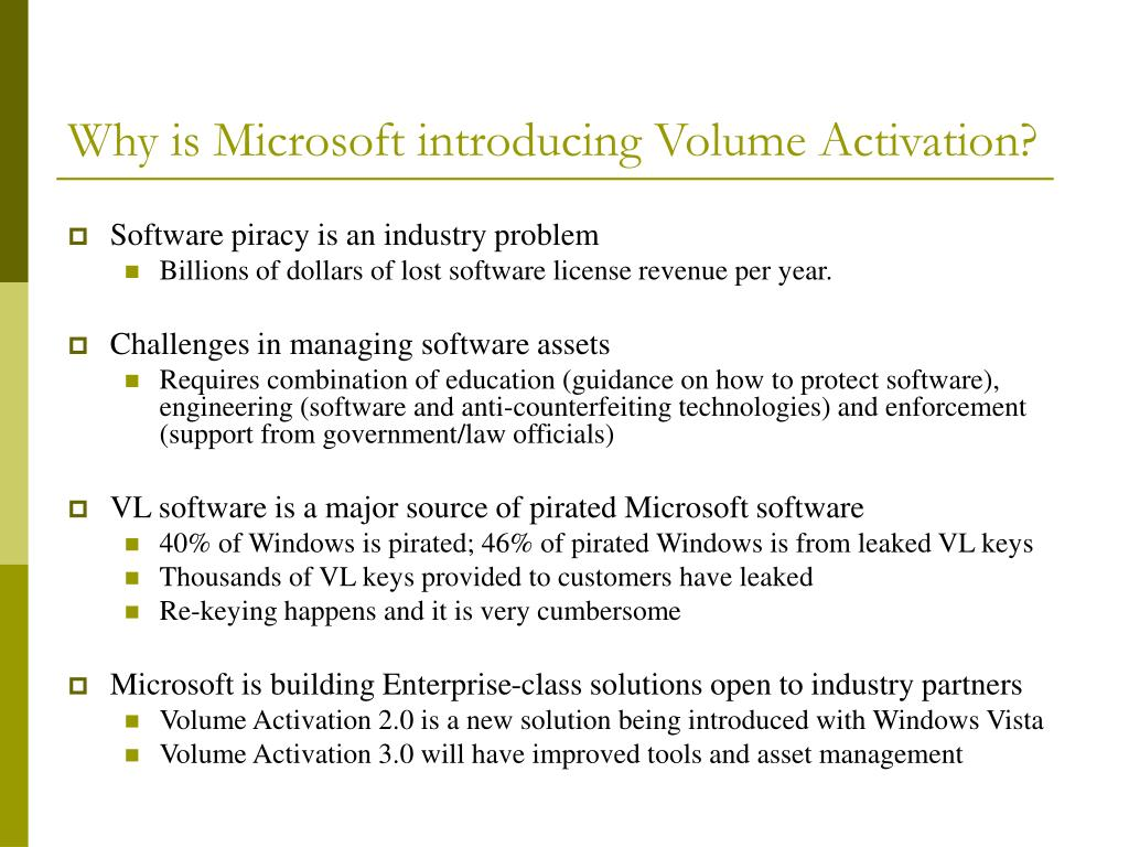 Why is Microsoft introducing Volume Activation?