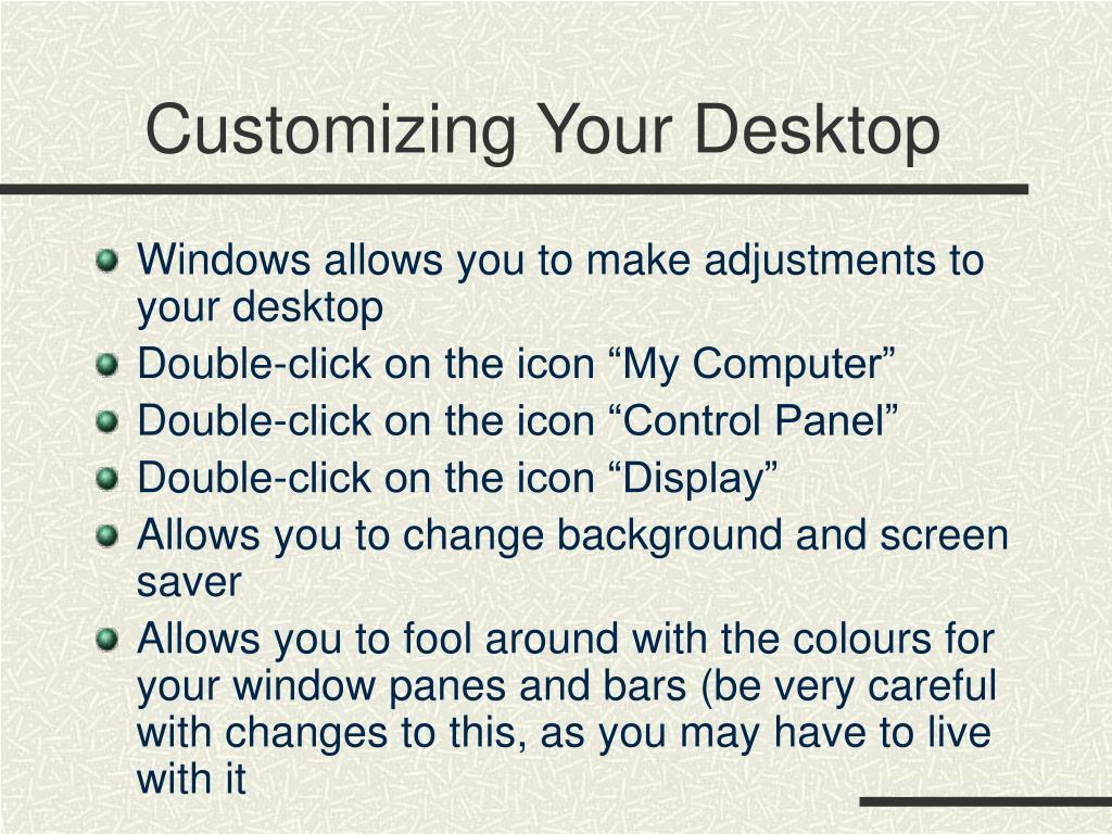 Customizing Your Desktop