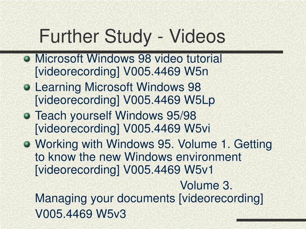 Further Study - Videos