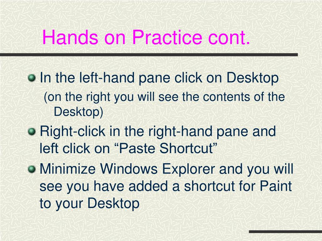 Hands on Practice cont.