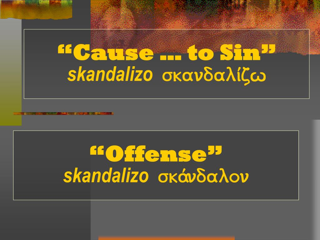 """""""Cause … to Sin"""""""