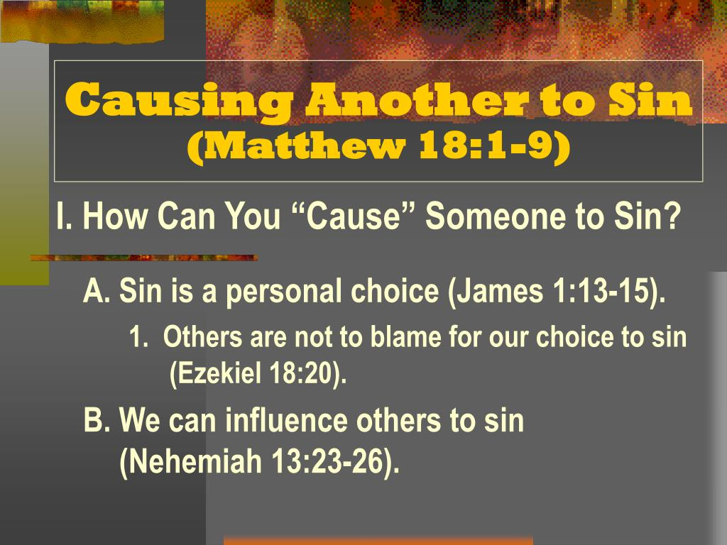 causing another to sin matthew 18 1 9
