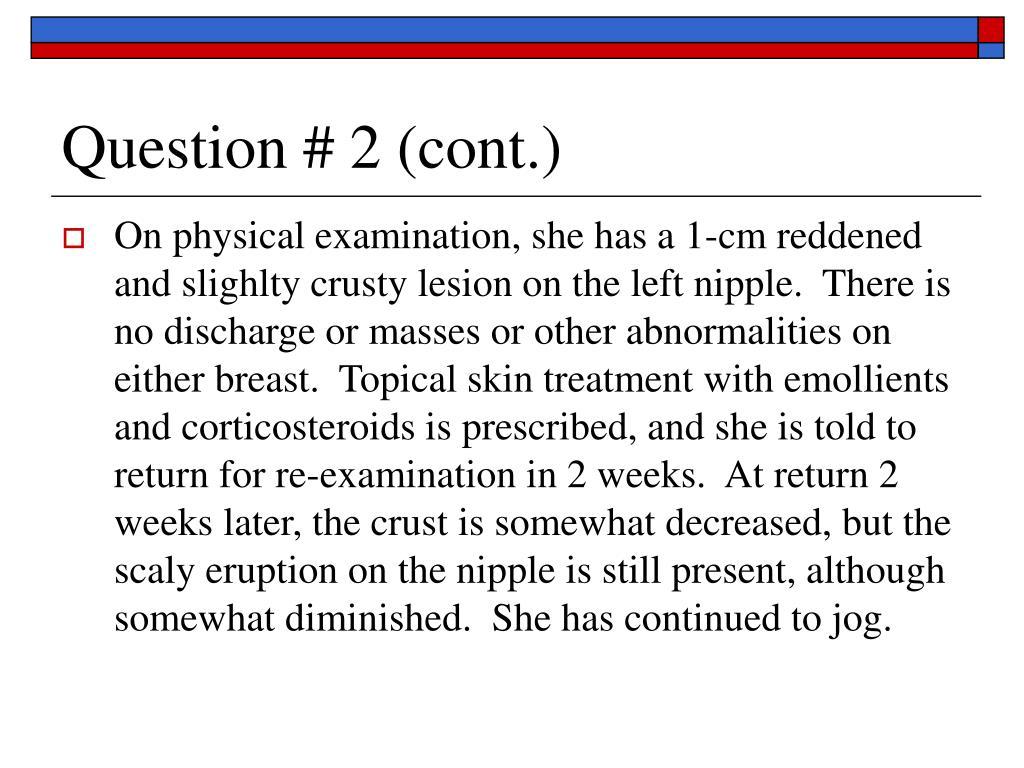 Question # 2 (cont.)
