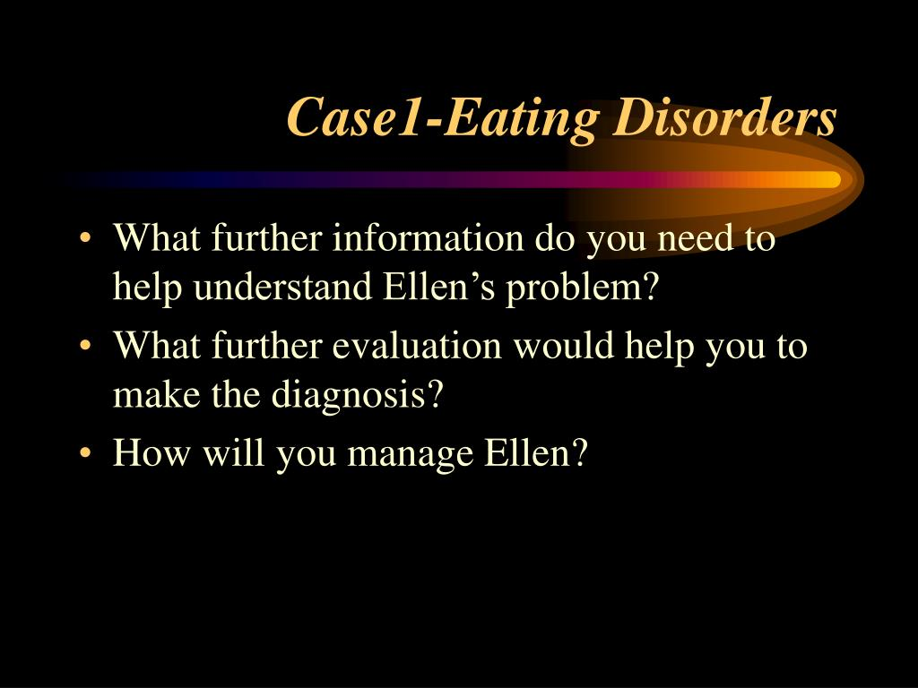 Case1-Eating Disorders