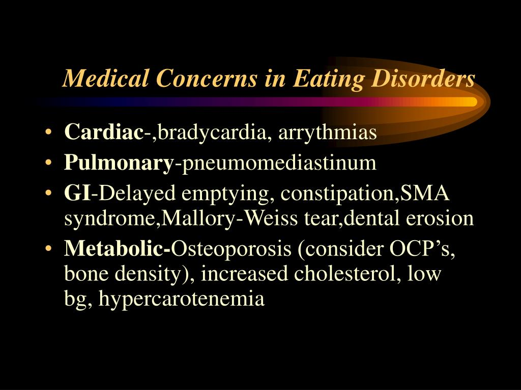 Medical Concerns in Eating Disorders