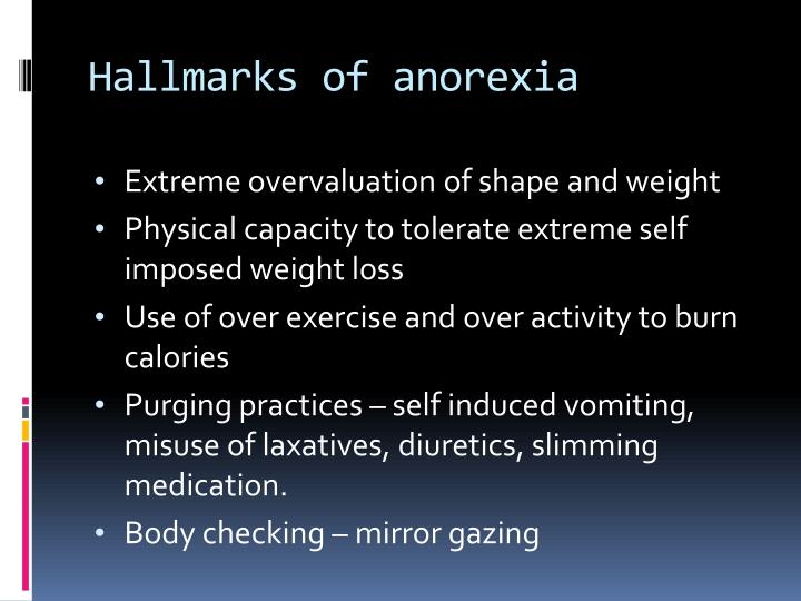 Hallmarks of anorexia