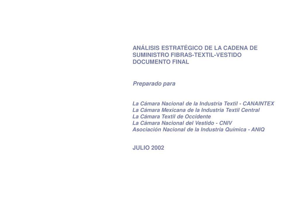 ANÁLISIS ESTRATÉGICO DE LA CADENA DE SUMINISTRO FIBRAS-TEXTIL-VESTIDO