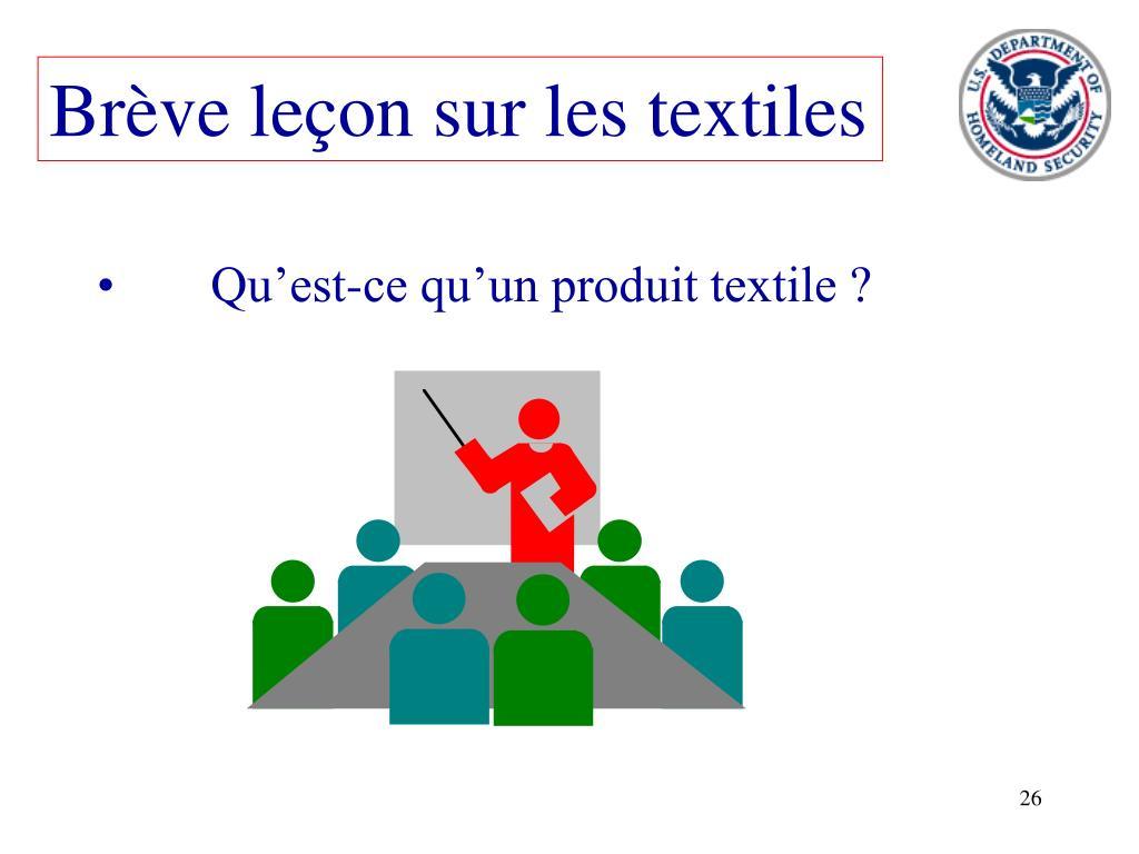Brève leçon sur les textiles