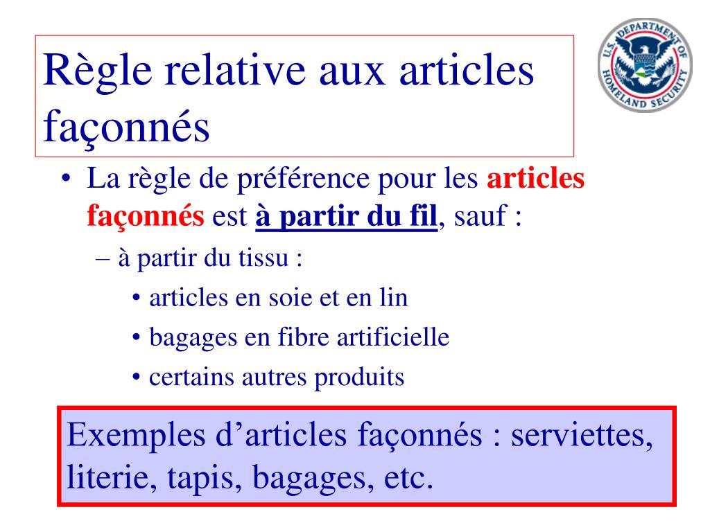 Règle relative aux articles façonnés