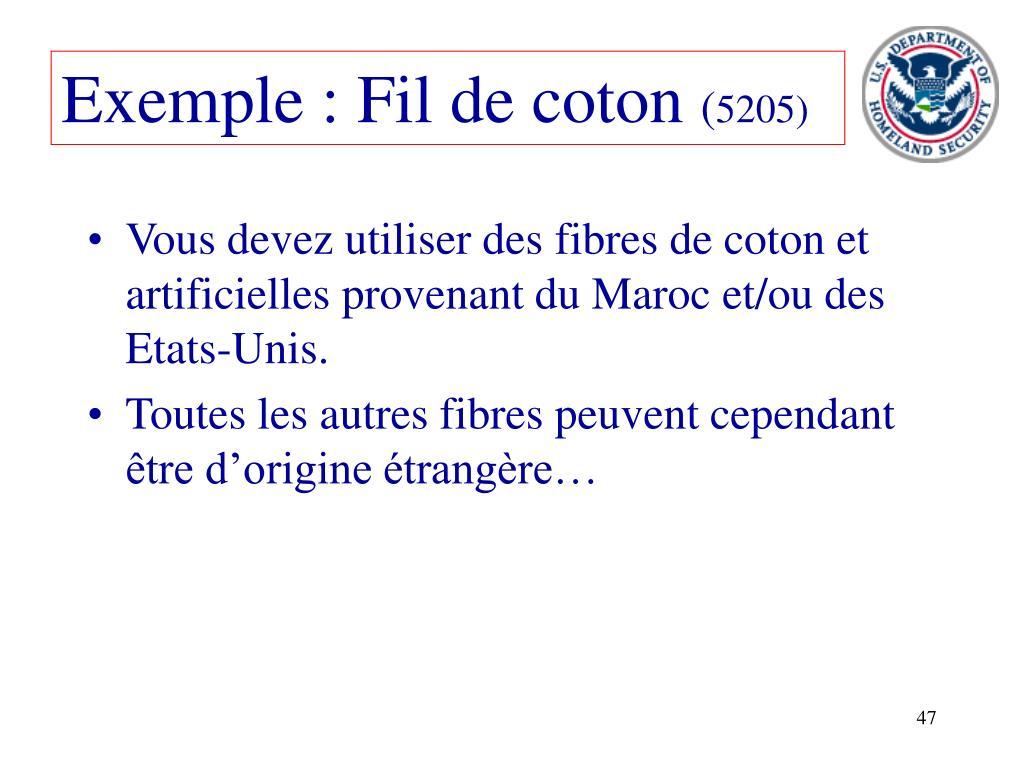 Exemple : Fil de coton