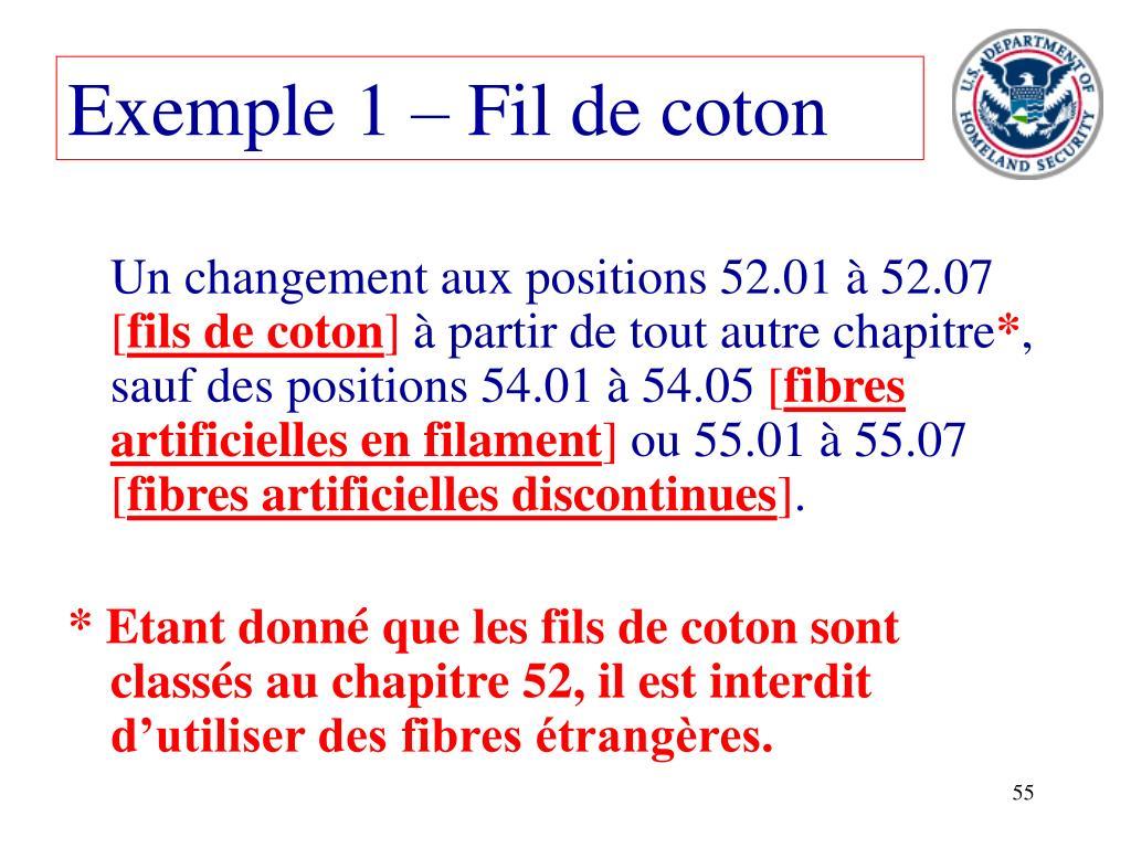 Exemple 1 – Fil de coton