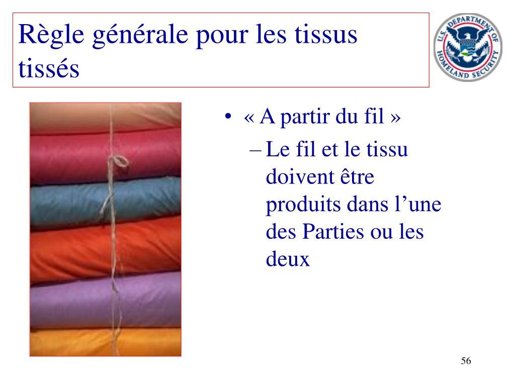 Règle générale pour les tissus tissés