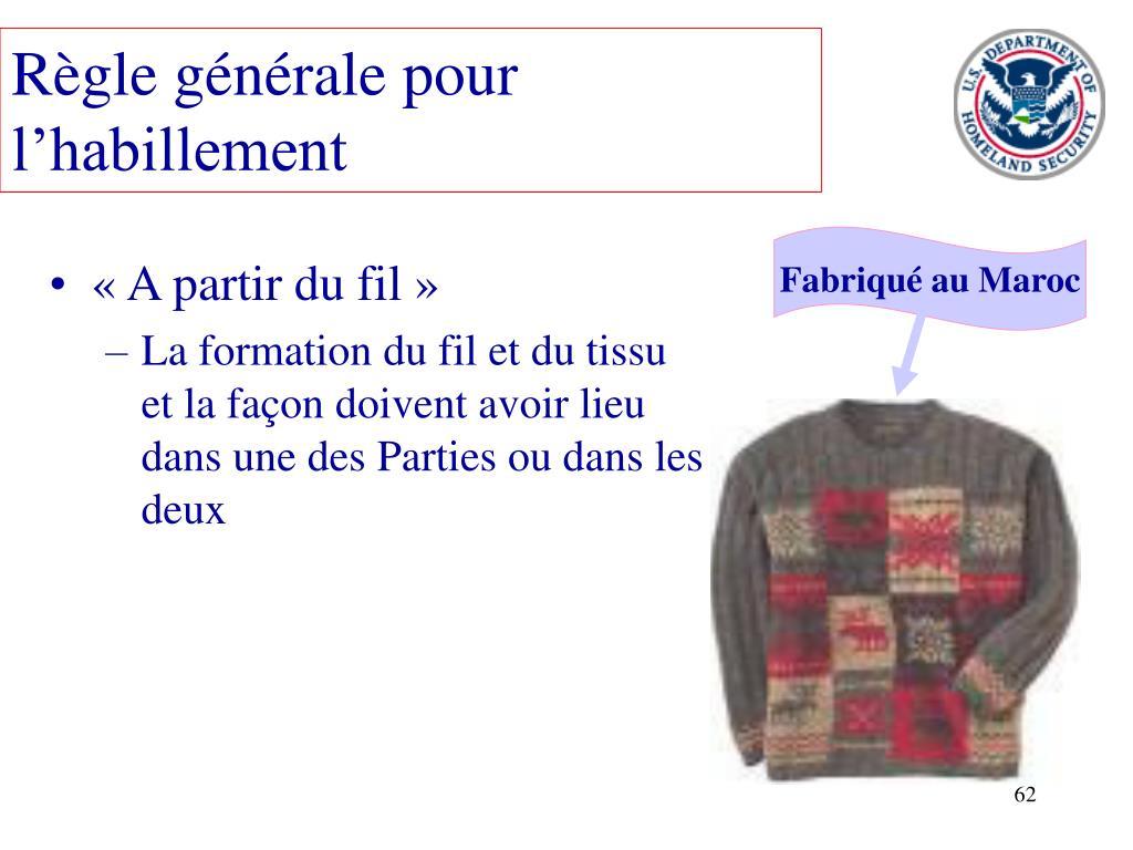 Règle générale pour l'habillement