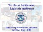 textiles et habillement r gles de pr f rence