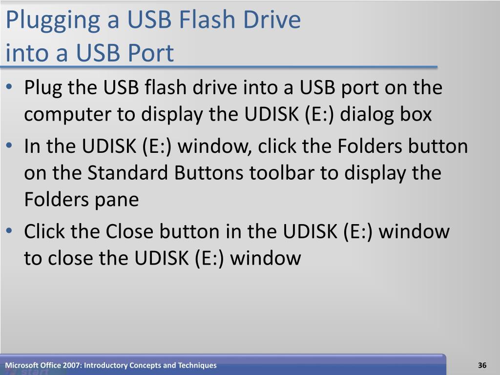 Plugging a USB Flash Drive