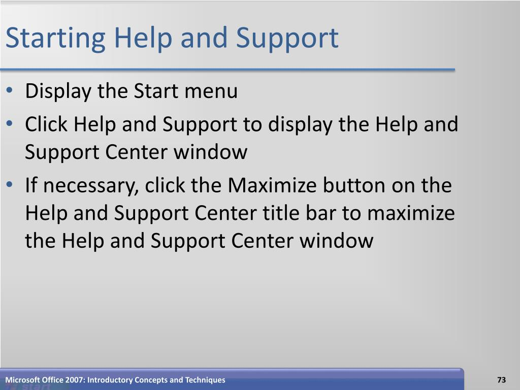 Starting Help and Support