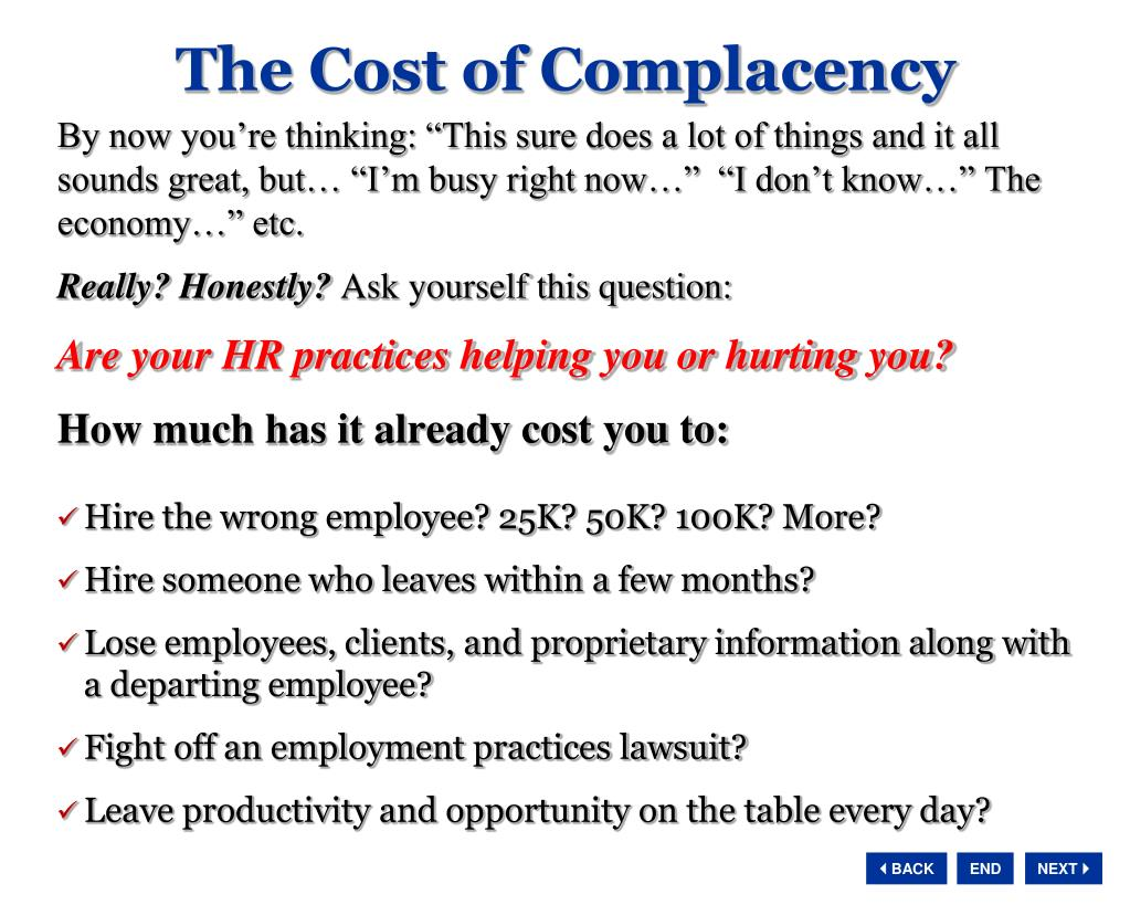 The Cost of Complacency