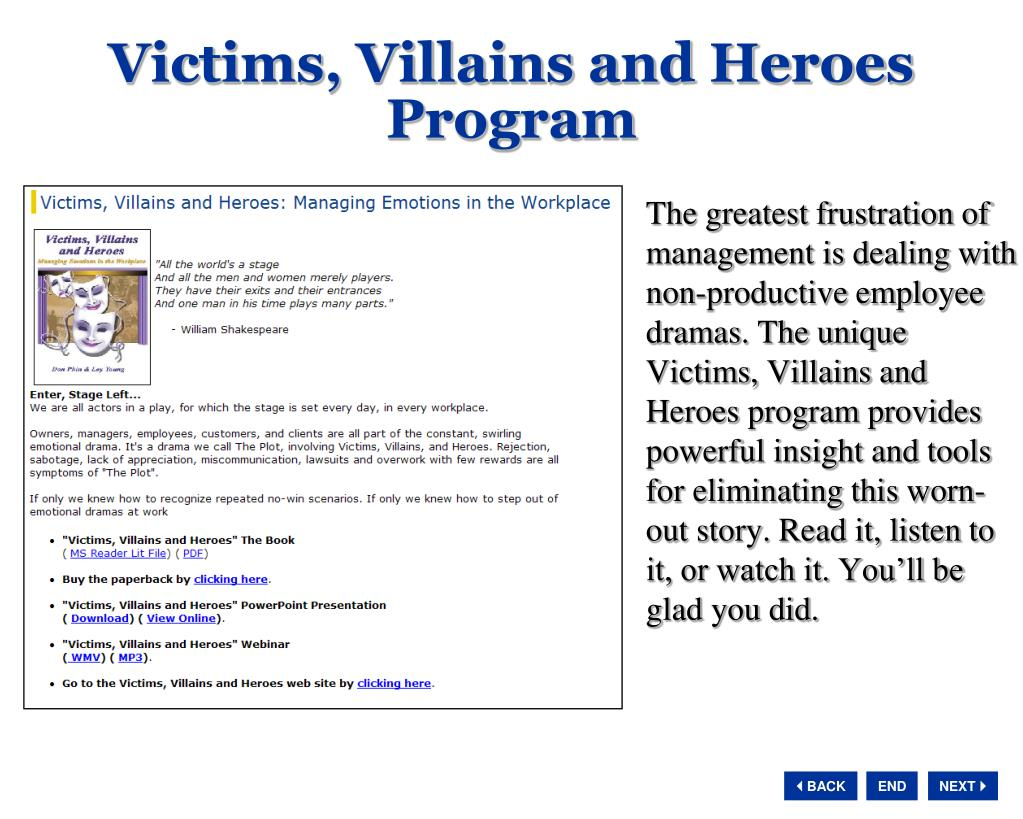 Victims, Villains and Heroes Program