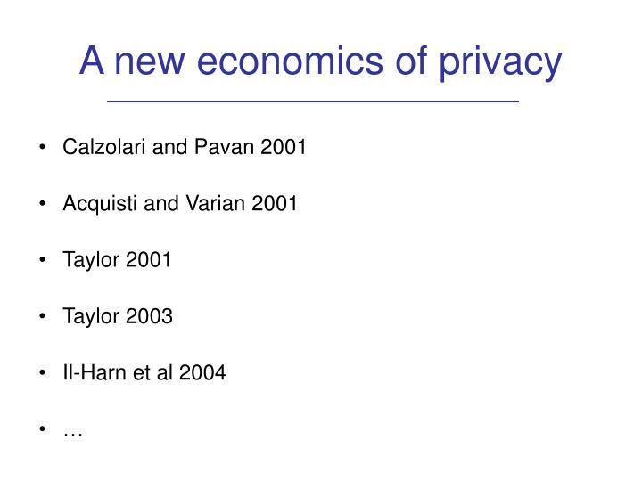 A new economics of privacy
