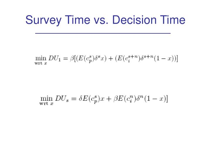 Survey Time vs. Decision Time