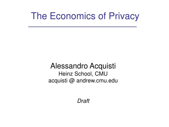 The economics of privacy