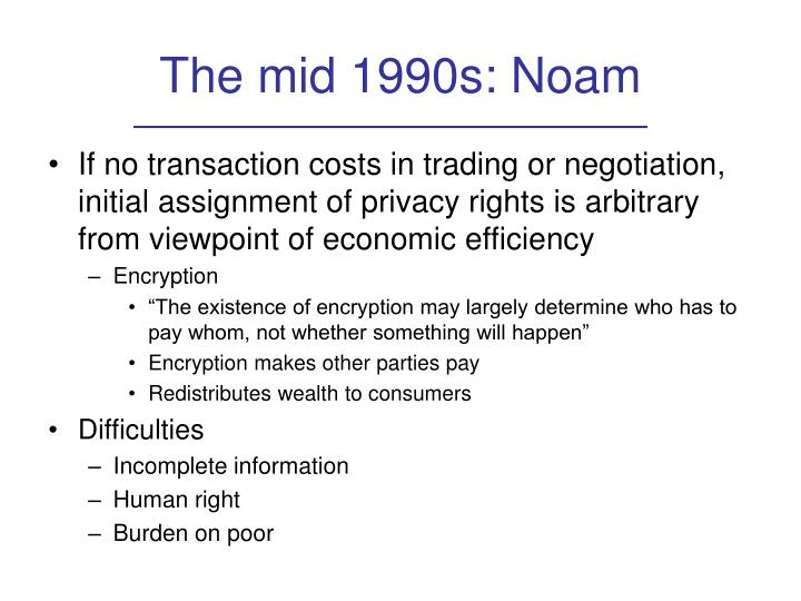 The mid 1990s: Noam