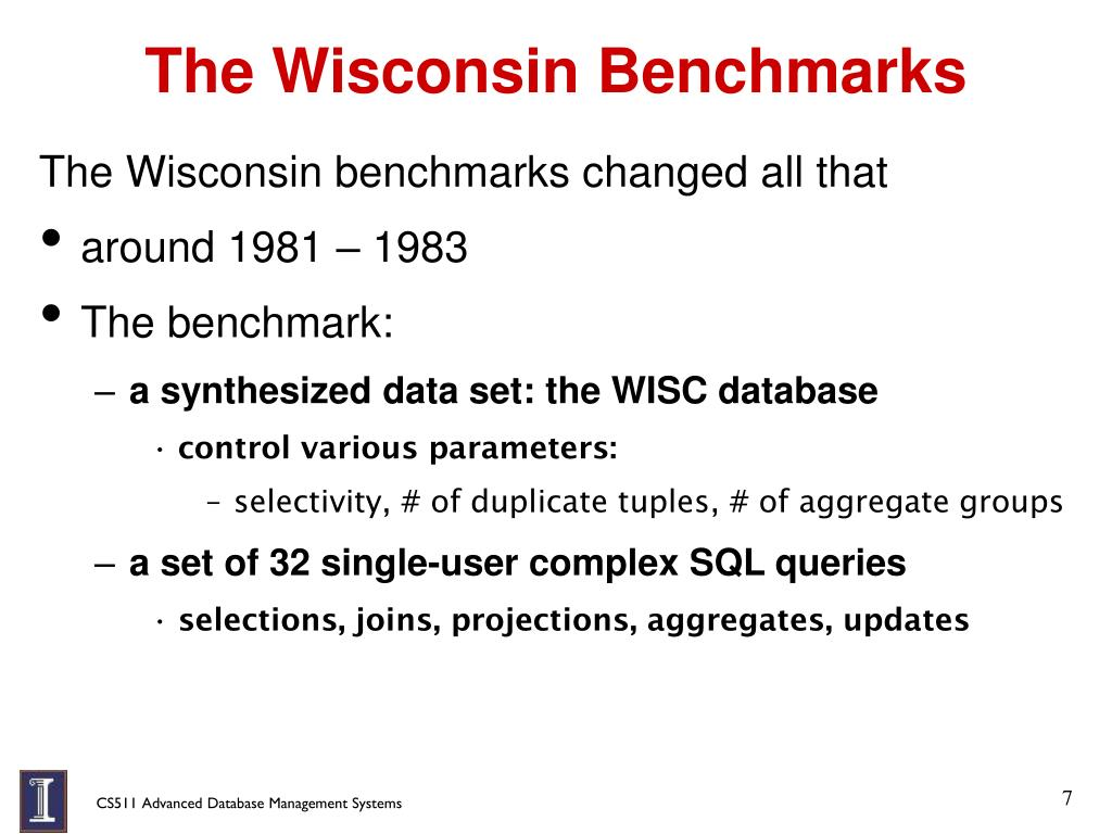 The Wisconsin Benchmarks