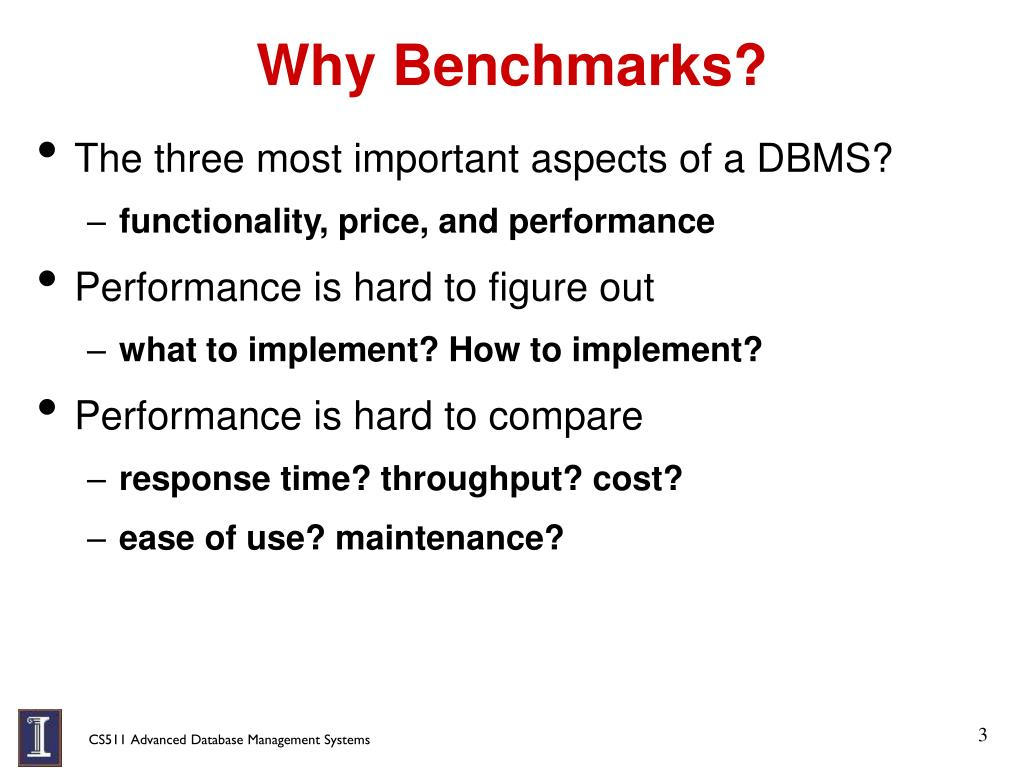 Why Benchmarks?