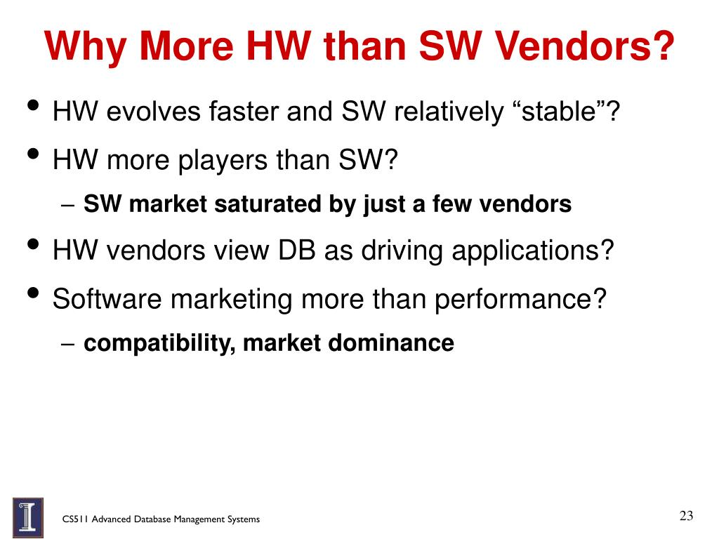 Why More HW than SW Vendors?
