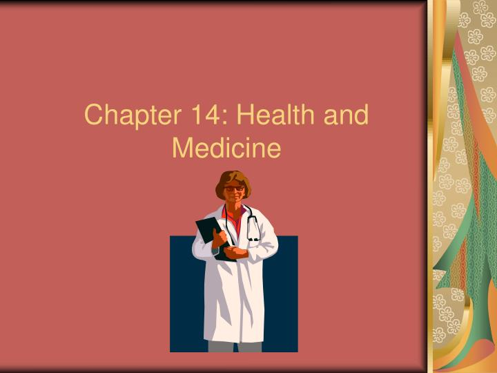 Chapter 14 health and medicine
