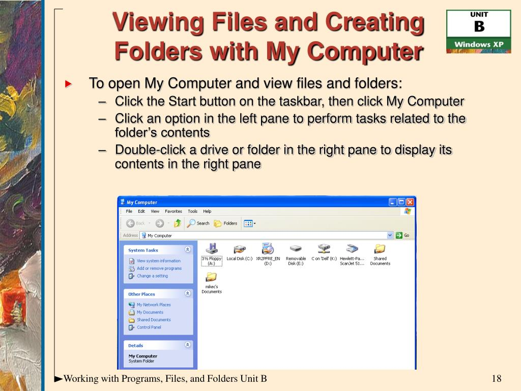 Viewing Files and Creating Folders with My Computer