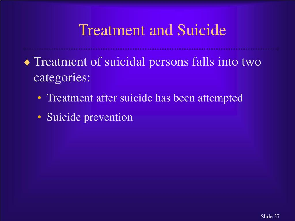 Treatment and Suicide