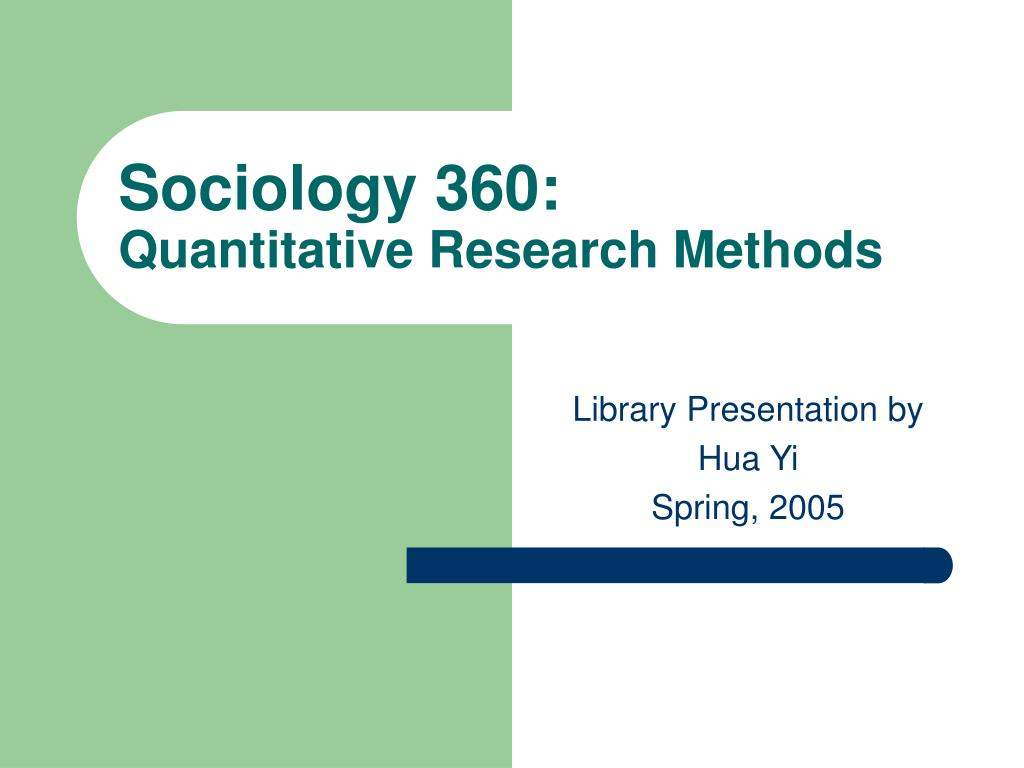 sociology 360 quantitative research methods