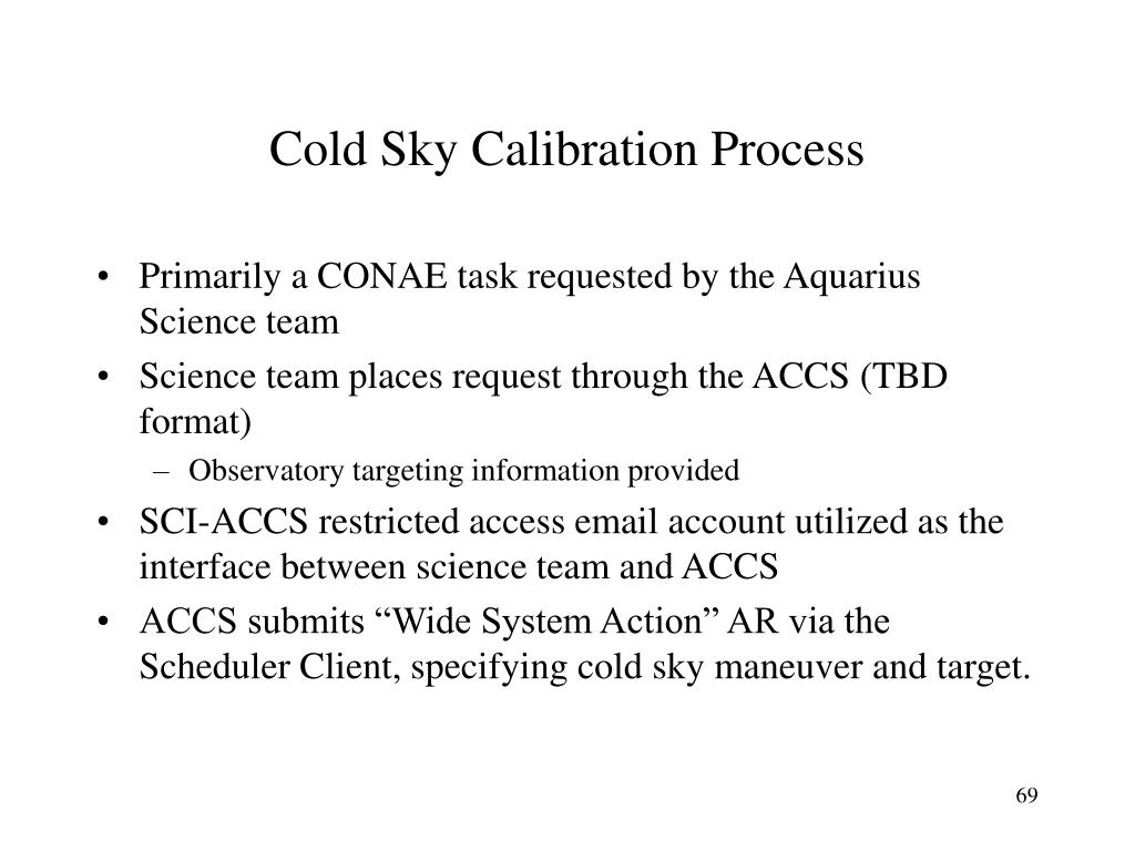 Cold Sky Calibration Process