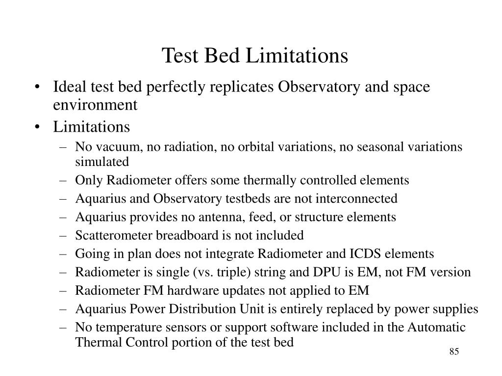 Test Bed Limitations