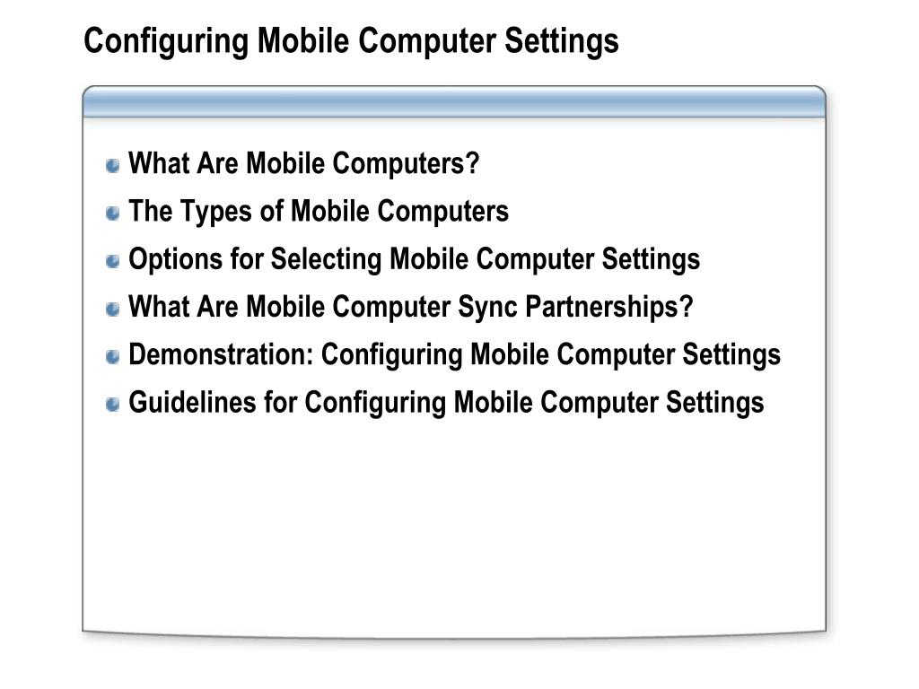 Configuring Mobile Computer Settings