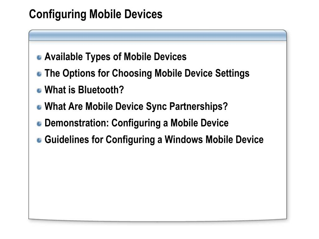 Configuring Mobile Devices