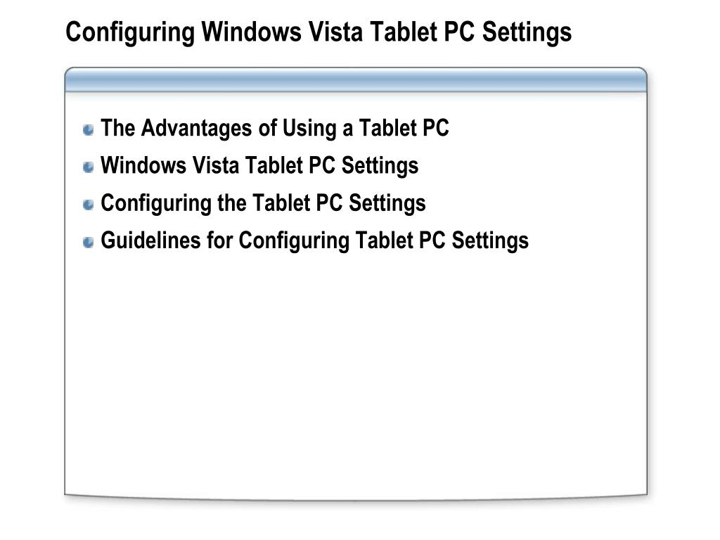 Configuring Windows Vista Tablet PC Settings