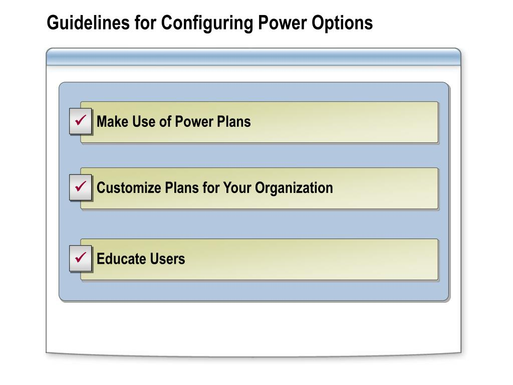 Guidelines for Configuring Power Options