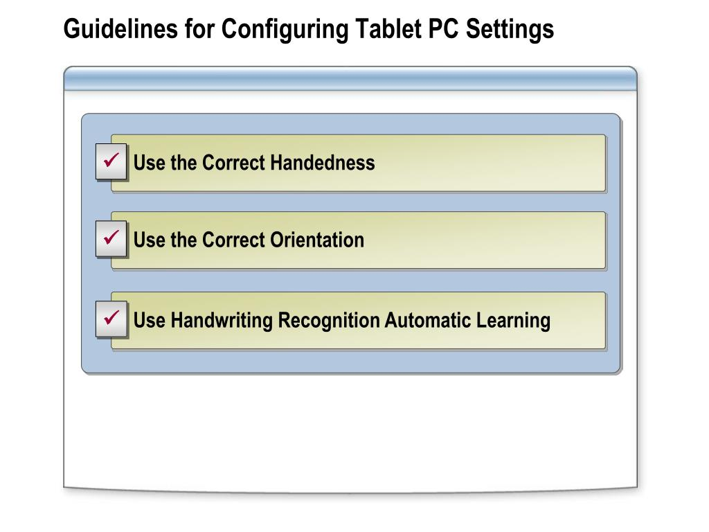 Guidelines for Configuring Tablet PC Settings