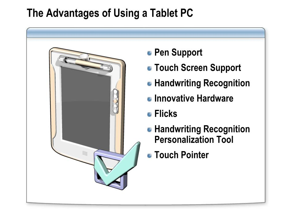 The Advantages of Using a Tablet PC